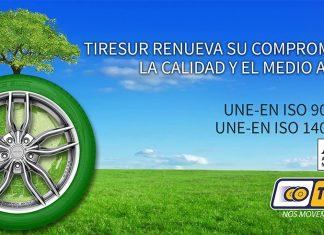 Tiresur renueva por séptimo año consecutivo sus certificaciones ISO de Gestión de Calidad y Medioambiente